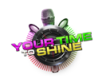 Your Time To Shine!